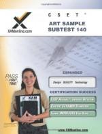 CSET Art Sample Subtest 140 Teacher Certification Test Prep Study Guide (XAM CSET) - Sharon Wynne