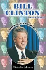 Bill Clinton - Michael A. Schuman