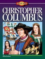 Christopher Columbus (Young Reader's Christian Library) - Sam Wellman
