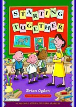 Starting Together: 24 Assembly Stories For Early Learners - Brian Ogden, Simon Smith