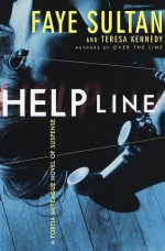 Help Line : A Portia McTeague novel of suspense - Faye Sultan