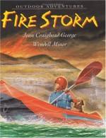 Fire Storm - Jean Craighead George, Wendell Minor