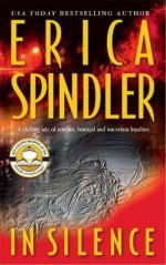 In Silence - Erica Spindler