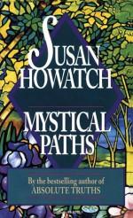 Mystical Paths - Susan Howatch