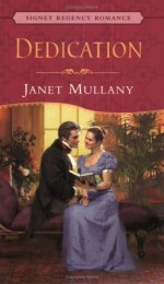 Dedication (Signet Regency Romance) - Janet Mullany
