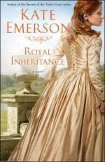 Royal Inheritance - Kate Emerson