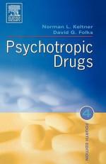 Psychotropic Drugs 4e - Norman L. Keltner