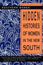 Hidden Histories of Women in the New South - Virginia Bernhard, Betty Brandon, Elizabeth Fox-Genovese, Theda Perdue, Elizabeth H. Turner