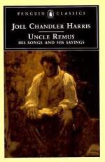 Uncle Remus: His Songs and His Sayings - Joel Chandler Harris, Robert E. Hemenway