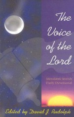 The Voice of the Lord: Messianic Jewish Daily Devotional - David J. Rudolph