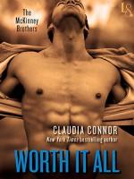 Worth It All - Claudia Connor