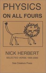 Physics On All Fours - Nick Herbert
