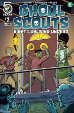Ghoul Scouts: Night of the Unliving Undead #2 - Steve Bryant, Mark Stegbauer, Jason Millet