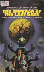 The Emperor of the Last Days - Ron Goulart