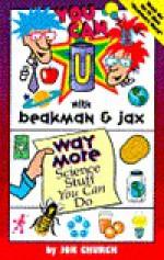 You Can with Beakman & Jax: Way More Science Stuff - Jok Church