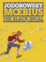 The Black Incal (The Incal) - Alejandro Jodorowsky, Moebius