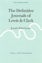 The Definitive Journals of Lewis and Clark, Vol 11: Joseph Whitehouse - Meriwether Lewis, Gary E. Moulton, William Clark, Joseph Whitehouse