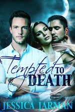 Tempted to Death - Jessica Jarman