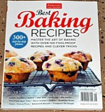 America's Test Kitchen - Best Baking Recipes - Over 300 Step By Step Photos - Christopher Kimball