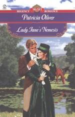 Lady Jane's Nemesis - Patricia Oliver