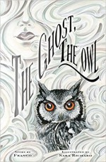 The Ghost, The Owl - Betsy Franco