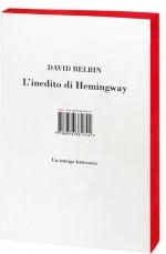 L'inedito di Hemingway - David Belbin, Silvia Rota Sperti