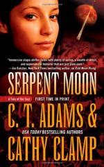 Serpent Moon - C.T. Adams, Cathy Clamp