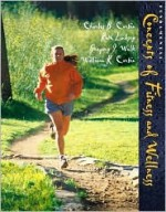 Fundamental Concepts of Fitness and Wellness - Gregory J. Welk, Ruth Lindsey