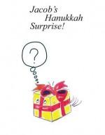 Jacob's Hanukkah Surprise - Shoshana Moscovitz, Robert Thompson