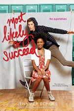 Most Likely to Succeed (The Superlatives) - Jennifer Echols