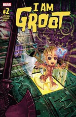 I Am Groot (2017-) #2 - Christopher Hastings, Flaviano, Marco D'Alfonso