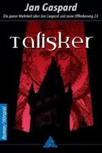 Talisker - Die ganze Wahrheit über Jan Gaspard und seine Offenbarung 23 (German Edition) - Jan Gaspard
