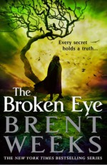 The Broken Eye - Simon Vance, Brent Weeks