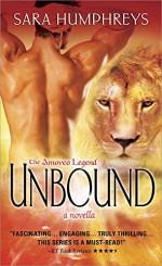 Unbound: A Novella (The Amoveo Legend) - Sara Humphreys
