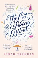 The Art of Baking Blind - Sarah Vaughan