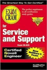 Exam Cram for CNE Service and Support - Melanie Hoag, Gary Novosel