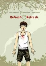 Refresh, Refresh: A Graphic Novel - Danica Novgorodoff, James Ponsoldt, Benjamin Percy