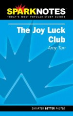 The Joy Luck Club (SparkNotes Literature Guide) - Amy Tan, Selena Ward