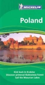 Michelin Green Guide Poland (Green Guide/Michelin) - Michelin