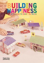Constructing Happiness - Duncan McCorquodale, Jane Wernick