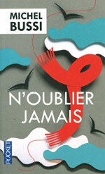 N'Oublier Jamais (French Edition) - Michel Bussi, Pocket