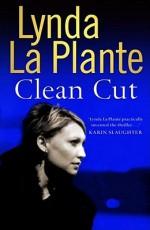 Clean Cut - Lynda La Plante