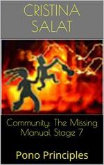Community: The Missing Manual Stage 7: Pono Principles - Cristina Salat
