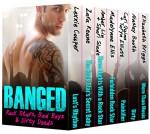 BANGED: Rock Stars, Bad Boys & Dirty Deeds - Lexxie Couper, Madelynne Ellis, Amber Lin, Shari Slade, Zara Keane, Ainsley Booth, Cari Quinn, Taryn Elliott, Elizabeth Briggs