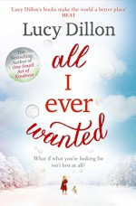 All I Ever Wanted - Lucy Dillon, Hodder & Stoughton UK