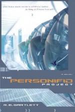 The Personifid Project - R.E. Bartlett
