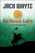 The Forest Laird: A Tale of William Wallace - Jack Whyte