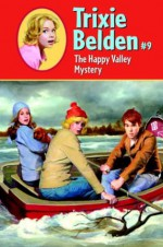 The Happy Valley Mystery - Paul Frame, Michael Koelsch, Kathryn Kenny