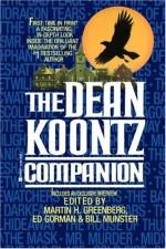 The Dean Koontz Companion - Ed Gorman, Charles de Lint, Martin H. Greenberg, David B. Silva, Matthew J. Costello, Bill Munster, Dean Koontz