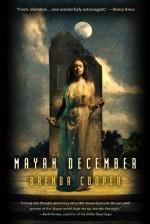 Mayan December - Brenda Cooper